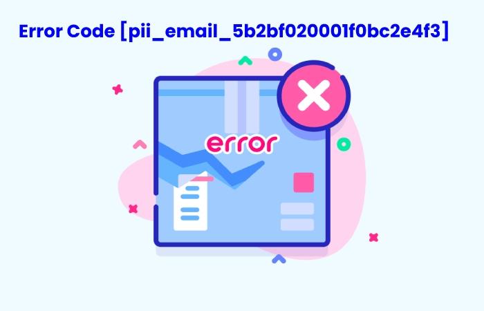 pii_email_5b2bf020001f0bc2e4f3