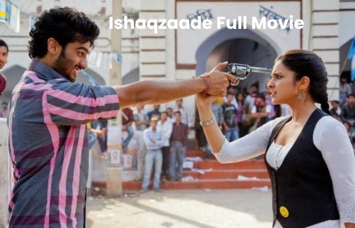 ishaqzaade full movie