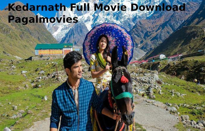 kedarnath full movie download pagalmovies